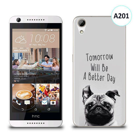Etui silikonowe z nadrukiem HTC Desire 626 - tomorrow will be a better day