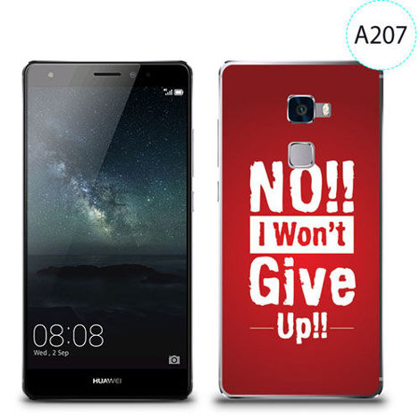 Etui silikonowe z nadrukiem Huawei Mate S - no i won't give up !