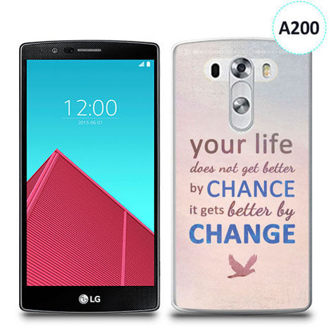 Etui silikonowe z nadrukiem LG G4 - your life doesn't get better by chance