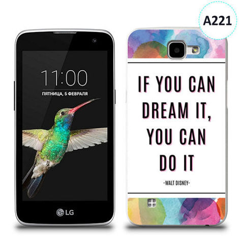 Etui silikonowe z nadrukiem LG K4 - if you can dream it you can do it