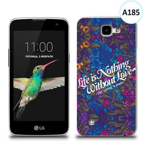 Etui silikonowe z nadrukiem LG K4 - life is nothing without love