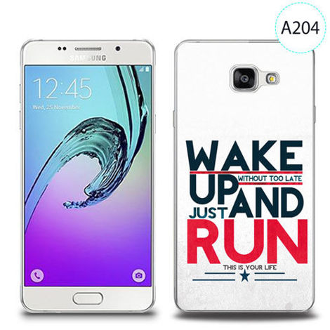 Etui silikonowe z nadrukiem Samsung Galaxy A5 2016 - wake up without too late just and run