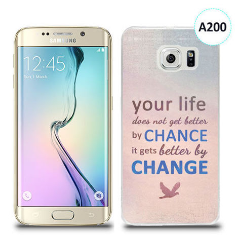 Etui silikonowe z nadrukiem Samsung Galaxy S6 Edge Plus - your life doesn't get better by chance