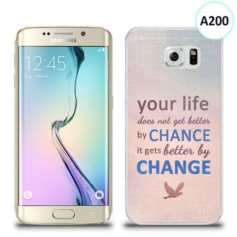 Etui silikonowe z nadrukiem Samsung Galaxy S6 Edge - your life doesn't get better by chance