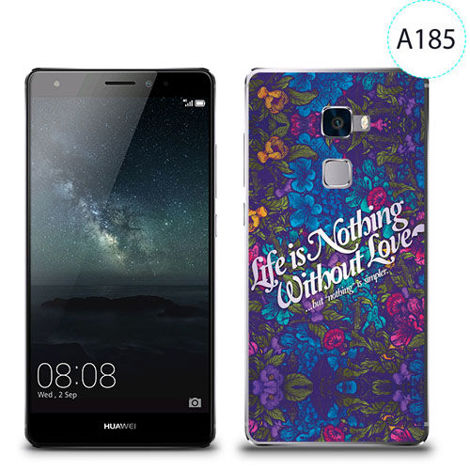Etui silikonowe z nadrukiem Huawei Mate S - life is nothing without love