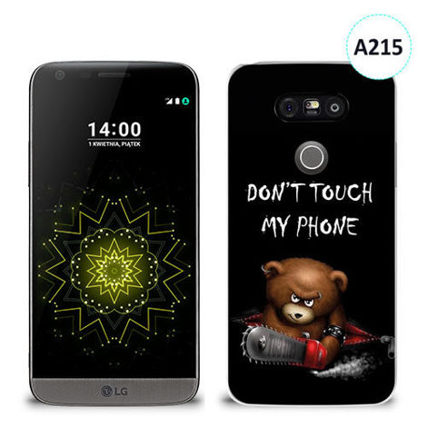 Etui silikonowe z nadrukiem LG G5 - don't touch my phone bear