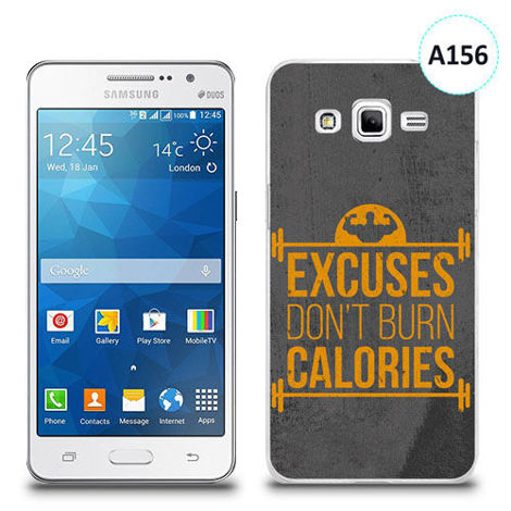 Etui silikonowe z nadrukiem Samsung Galaxy Grand Prime - excuses don't burn calories